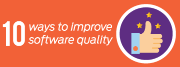 10 ways to improve software quality